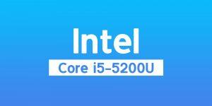 پردازنده intel Core i5-5200U